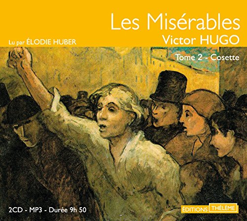9782878626292: Les Misérables, Tome 2 - Cosette - 2 CD MP3 (French Edition)