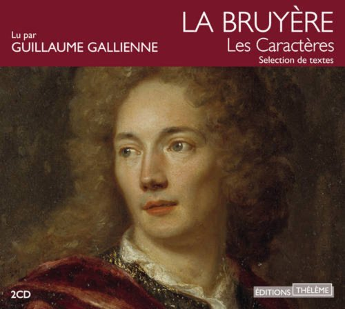 Les Caracteres - 2 audio CD in FRench (French Edition): Jean de la Bruyere