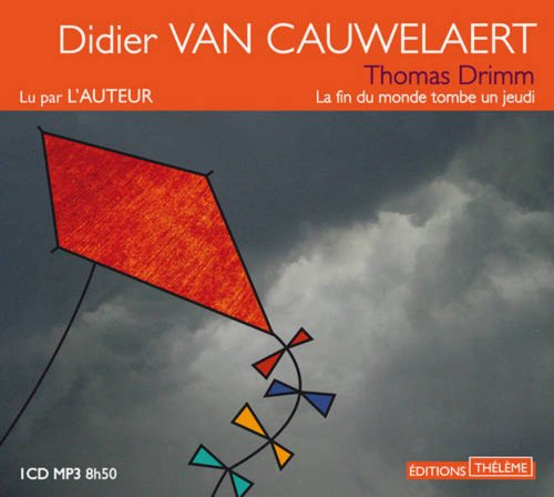 Thomas Drimm tome 1 (1CD audio) (French Edition): Didier van Cauwelaert