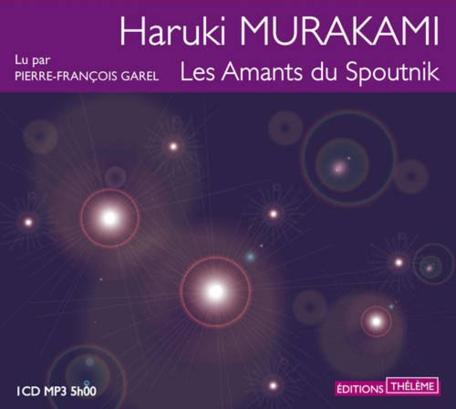 les amants du Spoutnik: Murakami/Haruki