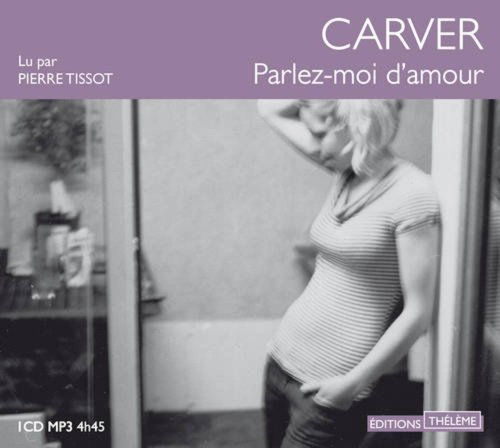 Parlez-Moi d'Amour/1cd MP3 (French Edition): Raymond Carver