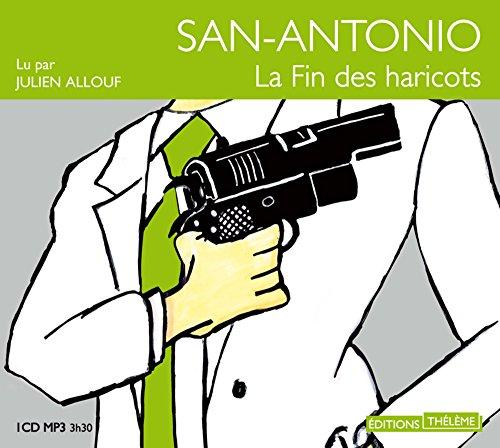 Fin des haricots (La) [mp3]: San-Antonio