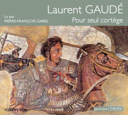 POUR SEUL CORTEGE: GAUDE LAURENT
