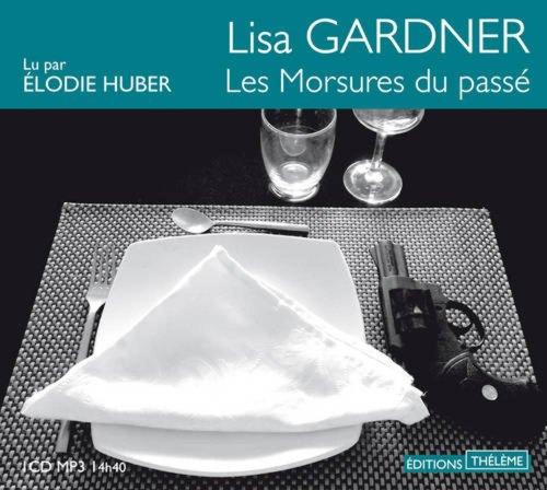 Morsures du Passe (les): Gardner/Huber