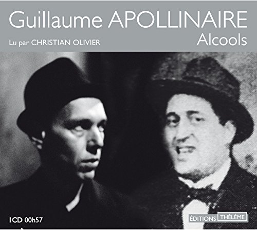 Alcools: Apollinaire, Guillaume