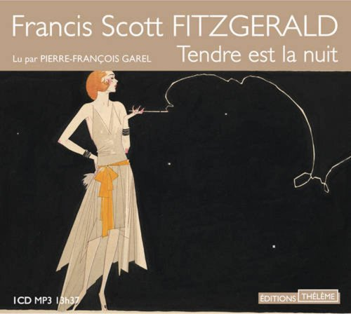 Tendre est la nuit [mp3]: Fitzgerald, Francis Scott