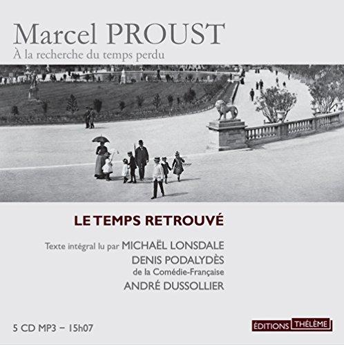 Temps Retrouve (le): Marcel Proust