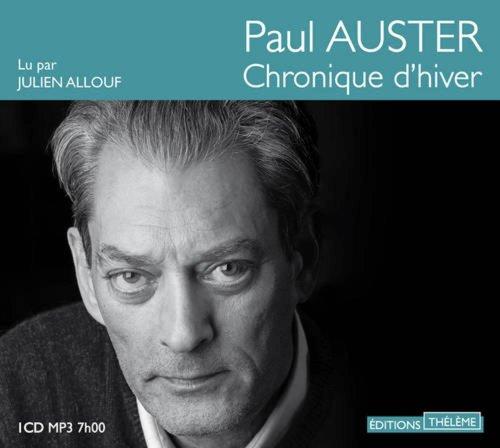 Chroniques d'hiver: Paul Auster