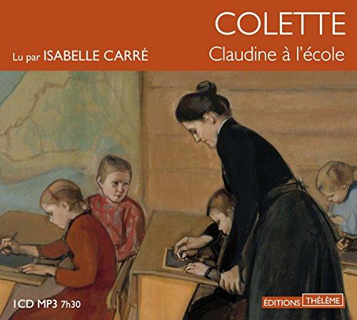 Claudine à l'école [mp3]: Colette