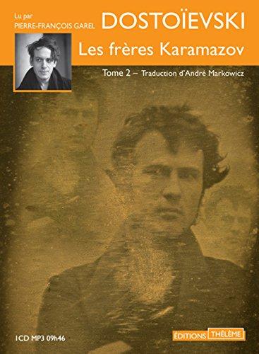Freres Karamazov 2 (les): Dostoievski Fedor