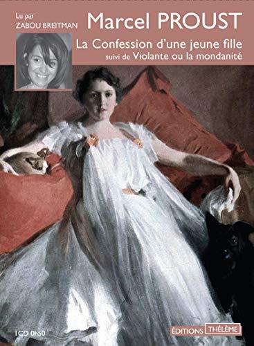 Confession d'une jeune fille: Proust, Marcel