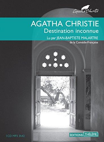 DESTINATION INCONNUE1CD MP3 3H42: CHRISTIE AGATHA MALA