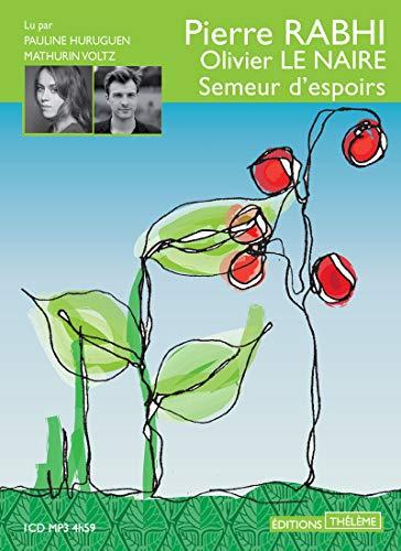 SEMEUR D ESPOIR 1CD MP3 4H59: RABHI PIERRE