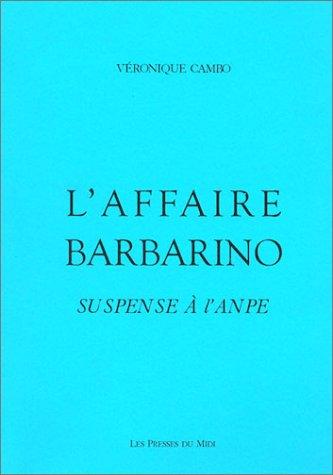 9782878672251: l'affaire barbarino : suspense a l'anpe