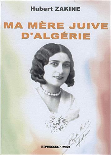 9782878677942: Ma Mere Juive d Algérie