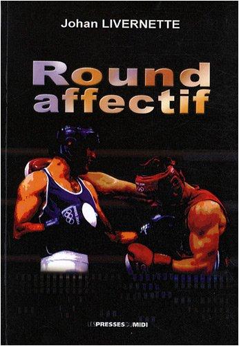 9782878678468: Round affectif