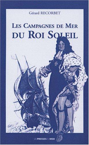 9782878678888: les campagnes de mer du roi Soleil