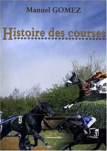 9782878679519: histoire des courses