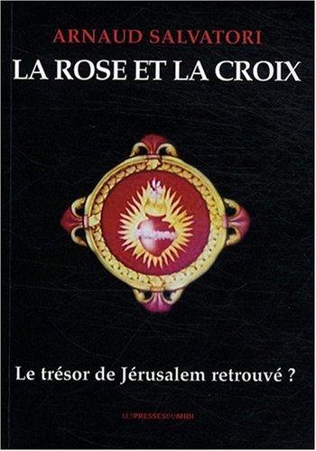 9782878679632: LA ROSE ET LA CROIX