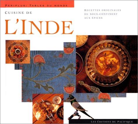 9782878680294: Cuisines de l'Inde : Recettes originales du sous-continent aux épices (Guides nature periplus)