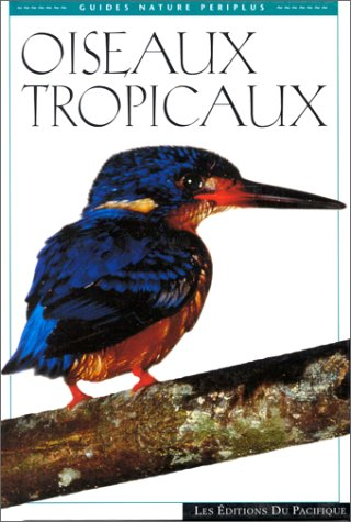 9782878680478: Oiseaux Tropicaux