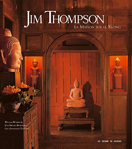 9782878680720: Jim Thompson : La maison sur le Klong