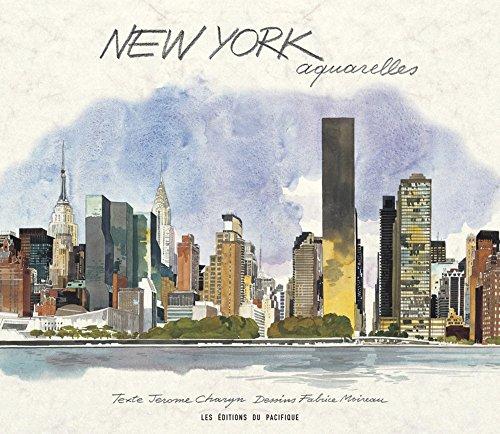 New York aquarelles: Moireau, Fabrice