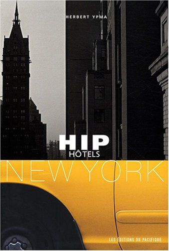 hip hotels New York
