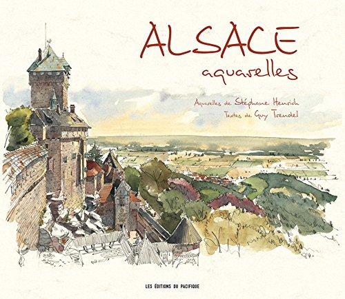 Alsace aquarelles (French Edition): Stéphane Henrich