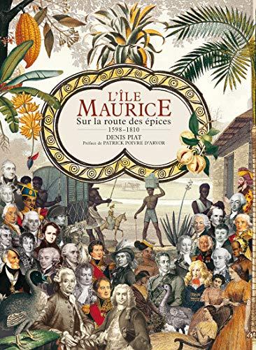 L'île Maurice- 1598-1810