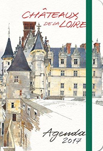 Agenda Châteaux de la Loire, 2017: Moireau, Fabrice