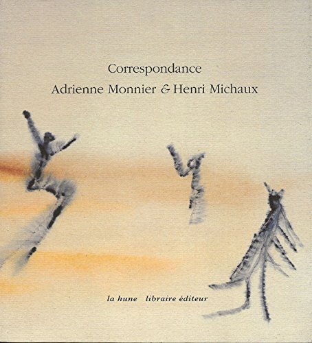 Correspondance Adrienne Monnier et Henri Michaux : 1939-1955 - MICHAUX (Henri) Et MONNIER (Adrienne).