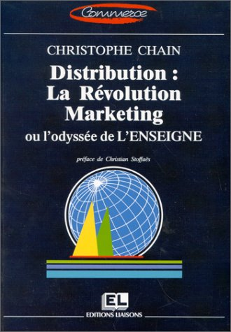 9782878800524: Distribution : la r�volution marketing ou l'odyss�e de l'enseigne