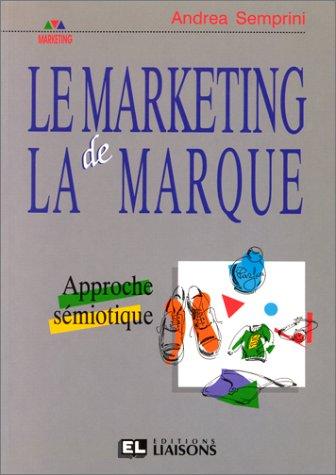 9782878800579: Le marketing de la marque : approche semiotique