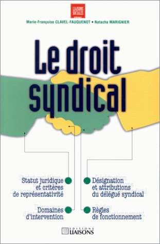 9782878802900: Le droit syndical (Liaisons sociales) (French Edition)