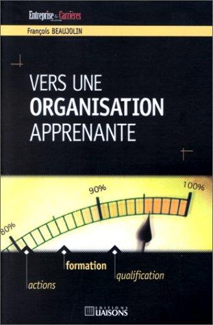 9782878803686: Vers une organisation apprenante