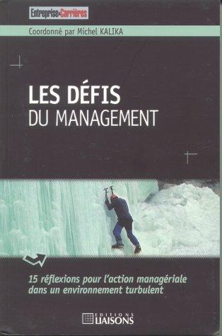 Les dà fis du management : 15: Michel Kalika