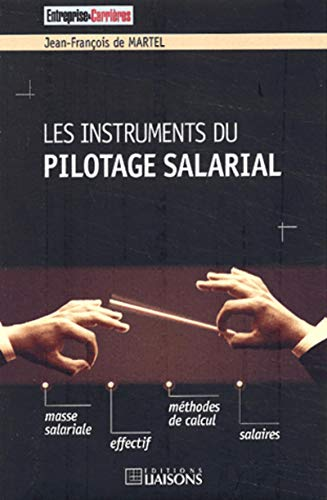 9782878805246: Les instruments du pilotage salarial (French Edition)