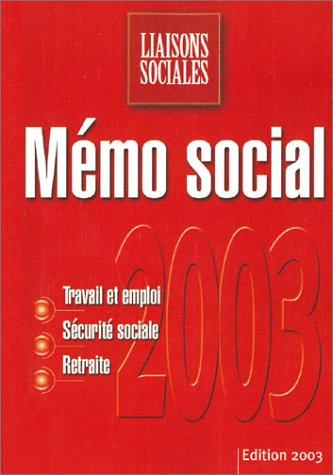 9782878805277: Mémo social : Travail et emploi - Sécurité sociale - Retraite
