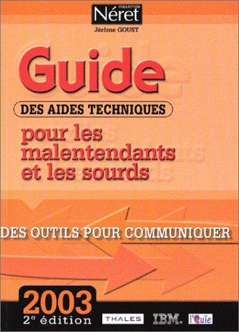 9782878805338: Guide des aides techniques pour les malentendants et les sourds : Des outils pour communiquer