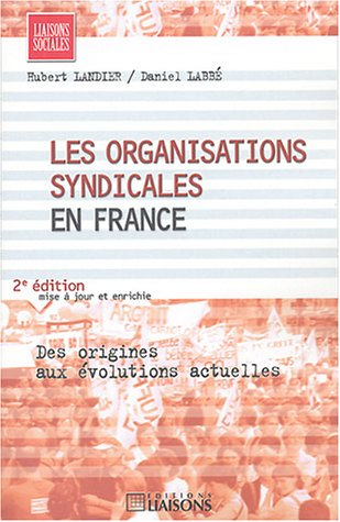 Les organisations syndicales en France [May 11,