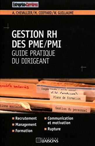 """""""gestion rh des pme/pmi ; guide pratique du dirigeant"""": A Chevallier"""