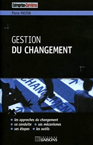 gestion du changement: Pierre Pastor