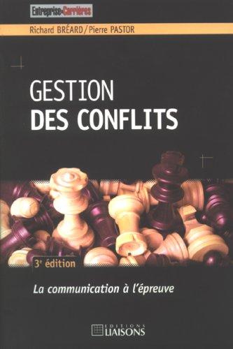 9782878806762: Gestion des conflits : La communication à l'épreuve