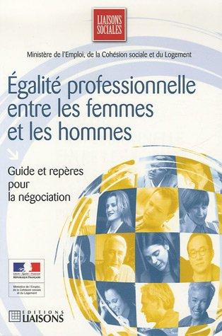 9782878806779: Egalité professionnelle entre les femmes et les hommes : Guide et repères pour la négociation