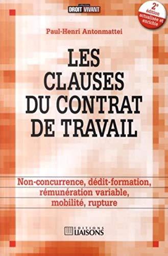 Les clauses du contrat de travail (French Edition): Paul-Henri Antonmattei