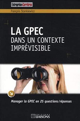 la GPEC dans un contexte imprevisible: François Stankiewicz