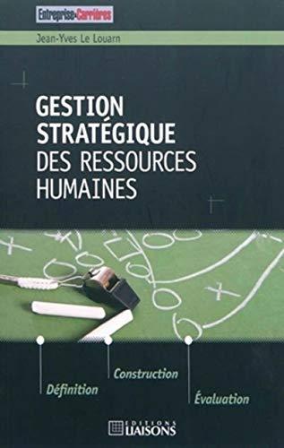Gestion stratégique des ressources humaines: Louarn