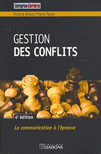 gestion des conflits 4e edition: Pastor P/Breard