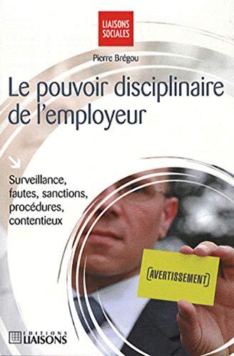 Le pouvoir disciplinaire de l'employeur (French Edition)